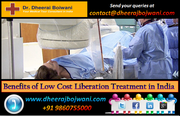 Get Benefits of Low Cost Liberation Treatment in India