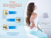 Free Online Consultation for Spinal Fusion Surgery in India