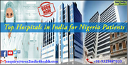 Top Hospitals in India for Nigeria Patients provide the much needed Respite