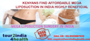 Kenyans find Affordable Mega Liposuction in India Highly Beneficial