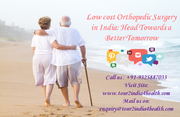 Low cost orthopedic surgery in India-Head Towards a Better Tomorrow