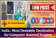 India: Most Desirable Destination for Computer Assisted Surgery