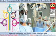 Get Best Urologist in India-Affordable Treatment with Tour2India4Health
