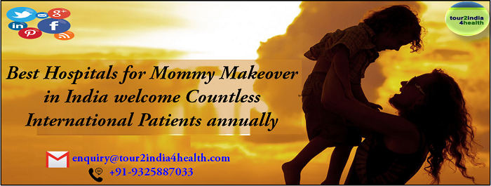 Best Hospitals for Mommy Makeover in India welcome Countless International Patients annually