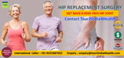 Hip Replacement Surgery Get Back A Pain Free Hip Joint at Affordable Cost