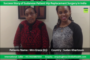 Success Story of Sudanese Patient Hip Replacement Surgery in India