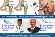 Get Treatment By Famous Hip Replacement Surgeons India