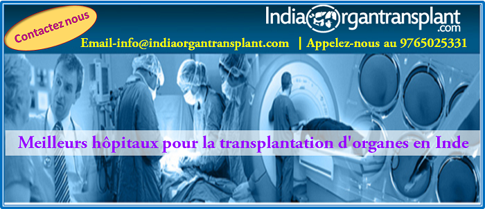 Best Hospitals for Organ Transplant in India