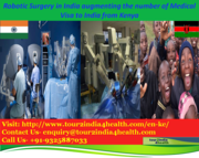 Robotic Surgery in India augmenting the number of Medical Visa to India from Kenya