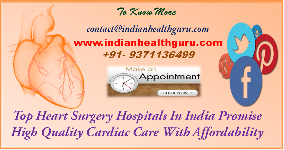 Top heart surgery hospitals in India promise high quality cardiac care with affordability