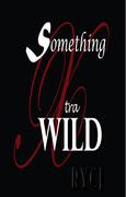 Something Xtra Wild