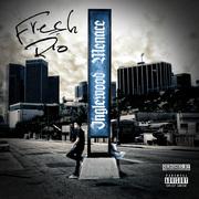 Fresh Rio  Inglewood Menance EP