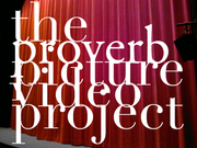 The Proverb Picture Video Project