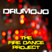 Drumojo: The Fire Dance Project