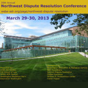 20th Annual Northwest Dispute Resolution Conference