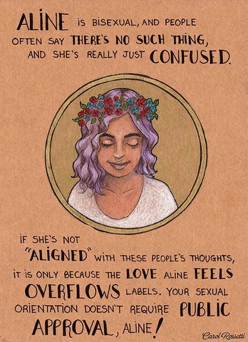 """ALINE is bisexual, and people often say there's NO SUCH THING, and she's really just CONFUSED. If she's not """"ALIGNED"""" with these people's thoughts, it's only because the LOVE Aline feels OVERFLOWS labels. Your sexual orientation doesn't require public APPROVAL, Aline!"""
