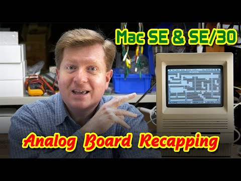 Macintosh SE & SE/30 Analog Board Recapping Walkthrough