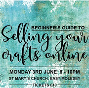 Selling Your Crafts Online Evening, East Molesey