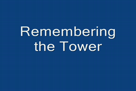 Remembering the Tower