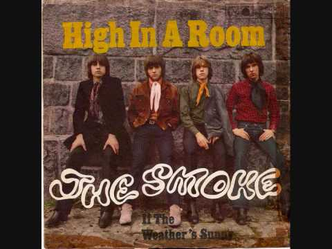 The Smoke - High in a room (60's Psych Pop)