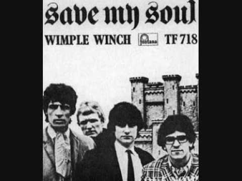 The Wimple Winch - Save My Soul