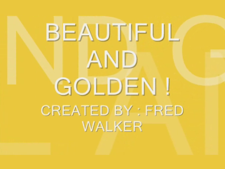 BEAUTIFUL AND GOLDEN !