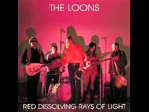 "The Loons ""I Wanna Get You"""