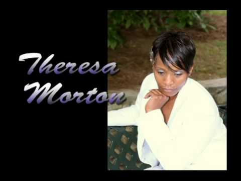 "Theresa Morton ""My Friend"" single release/official website:  http://www.theresamortonmusic.com/"