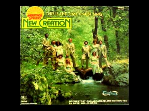 ~~Heritage Singers New Creation - I Just Came to Praise the Lord (1976)- truly beautiful