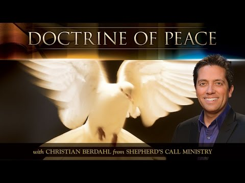 Doctrine of Peace - Christian Berdahl