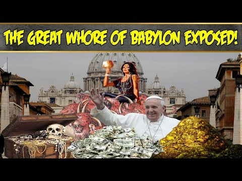 Facts that the RCC Doesn't Want You to Know! Pt. 9 - The Great Whore Babylon