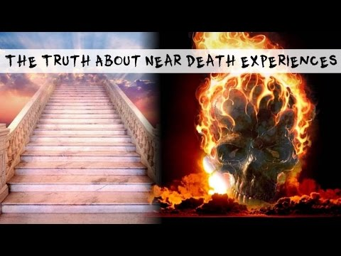 The Truth About Near Death Experiences