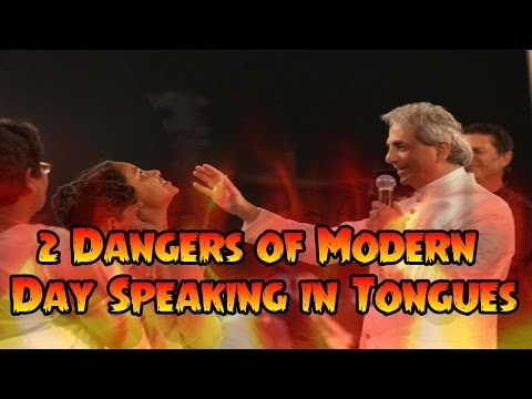2 Dangers of Modern Day Speaking in Tongues