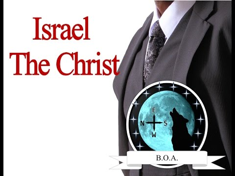 "Israel The Christ; ""The Gospel Of The Exodus"""