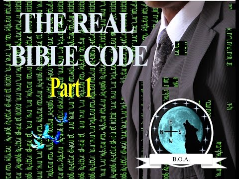 "The Real Bible Code Part 1 ""Types Of Christ"""