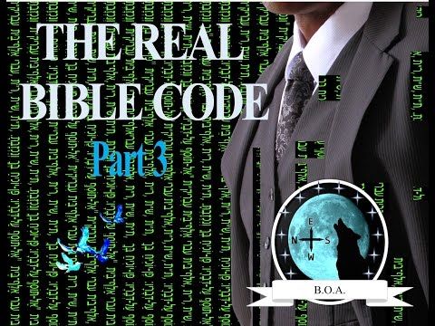 "The Real Bible Code Part 3 ""The Sanctuary Link"""