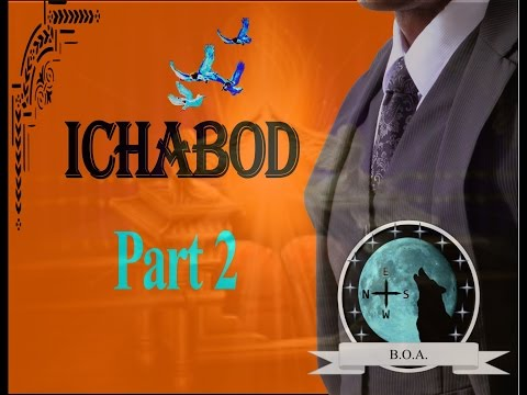 ICHABOD PART 2