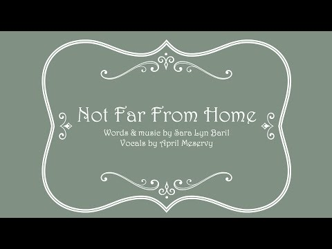 """Not Far From Home"" lyric video"