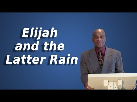 Elijah and the Latter Rain