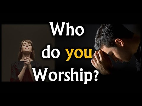 Who Do You Worship? - Nader Mansour