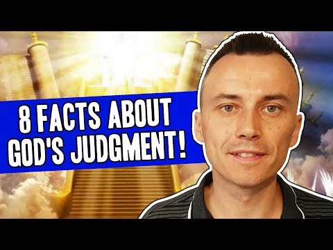 8 FACTS About GOD'S JUDGMENT You Need to Know to AVOID HELL !!!