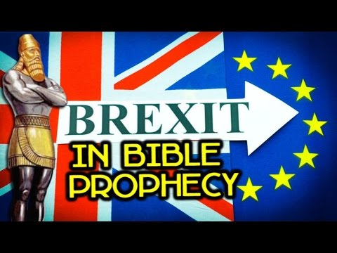 BREXIT in BIBLE PROPHECY | SIGN of the END TIME !!!