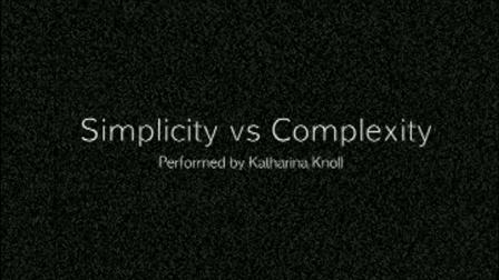 Simplicity vs Complexity