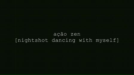 nightshot dancing with myself