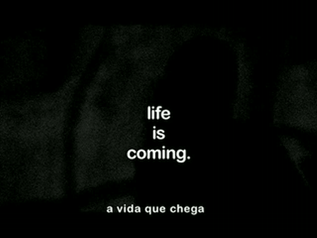 Life is Coming