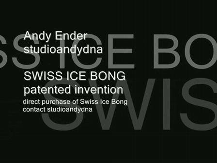 Swiss Ice Bong