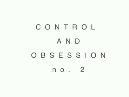 Control and Obsession # 2