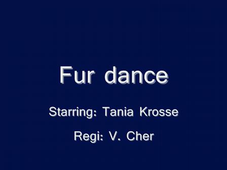 Fur dance