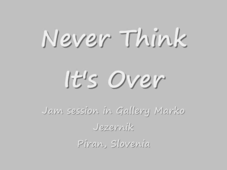 Never Think It's Over_0001