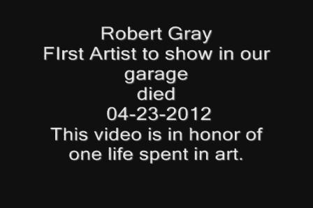 Local San Diego artist Robert Gray died 04/23/2012